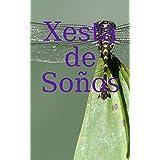 Xesta de SoÒos (Galician Edition)