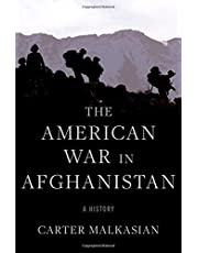 The American War in Afghanistan: A History