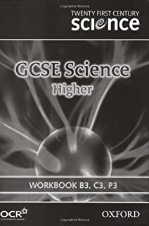 Twenty First Century Science: GCSE Science Higher Level Workbook B3, C3, P3
