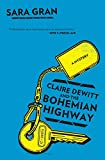 Claire DeWitt and the Bohemian Highway (Claire DeWitt Novels)