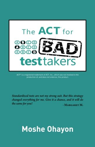 The Act For Bad Test Takers