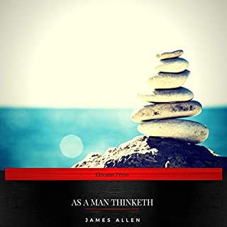As a Man Thinketh                   Written by:                                                                                                                                 James Allen                               Narrated by:                                                                                                                                 Luke Cardy                      Length: 52 mins     2 ratings     Overall 5.0
