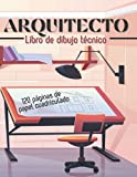 Arquitecto: Libro de dibujo técnico con 120 páginas de papel cuadriculado para diseño, construcción e ingeniería