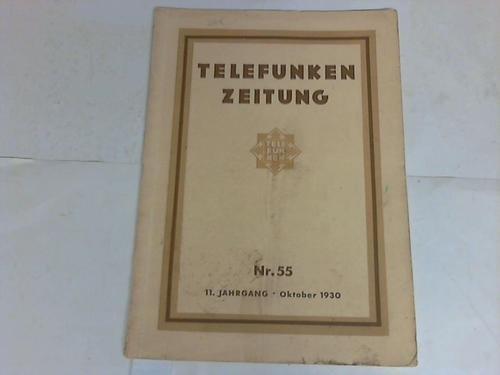 Telefunken Zeitung. 11. Jahrgang, Nummer 55