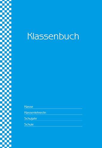 Klassenbuch Standard - 11 Stunden pro Tag - türkiser Umschlag: für alle Schulformen