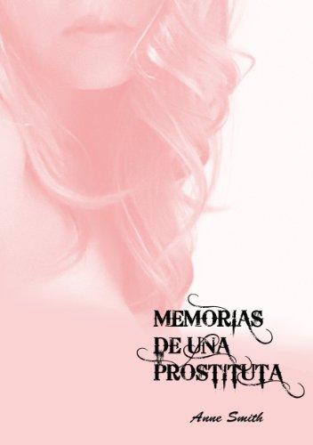Memorias de una prostituta eBook: smith, Anne, Ali, Isabel: Amazon.es: Tienda Kindle