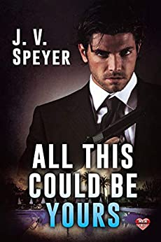 All This Could Be Yours by [J.V. Speyer]