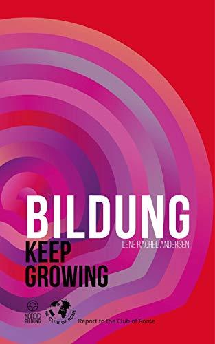 Bildung: Keep Growing (English Edition)