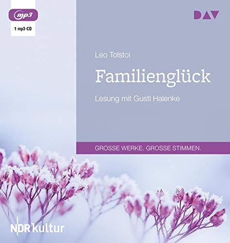 Familienglück: Lesung mit Gustl Halenke (1 mp3-CD)