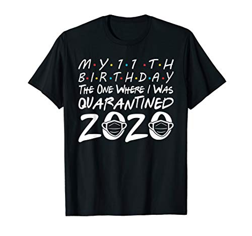 My 11th Birthday the One Where I Was Quarantined 2020 T-Shirt