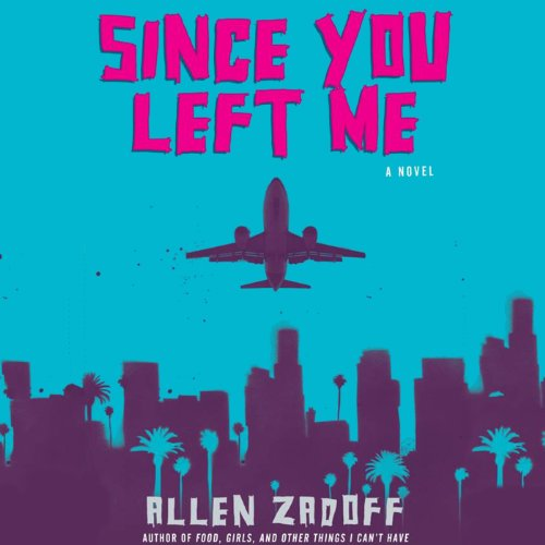 Since You Left Me audiobook cover art