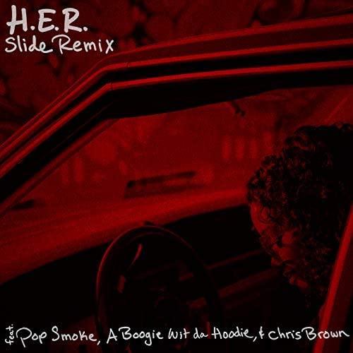 H.E.R.  feat. Pop Smoke, A Boogie Wit da Hoodie & Chris Brown