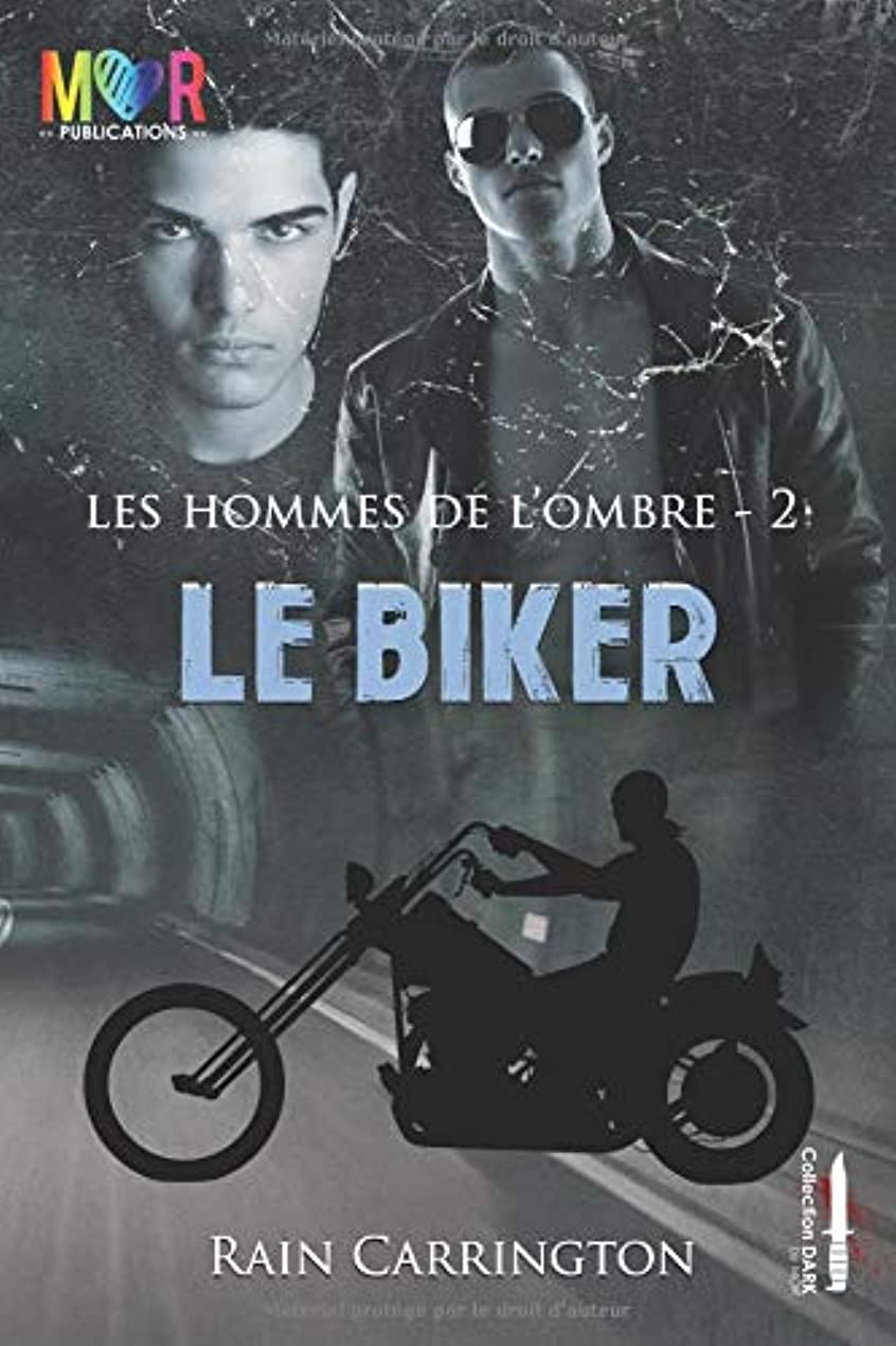 魅了する借りている混乱したLe Biker (Les Hommes de l'Ombre)