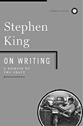 On writing : A memoir of the Craft by Stephen King
