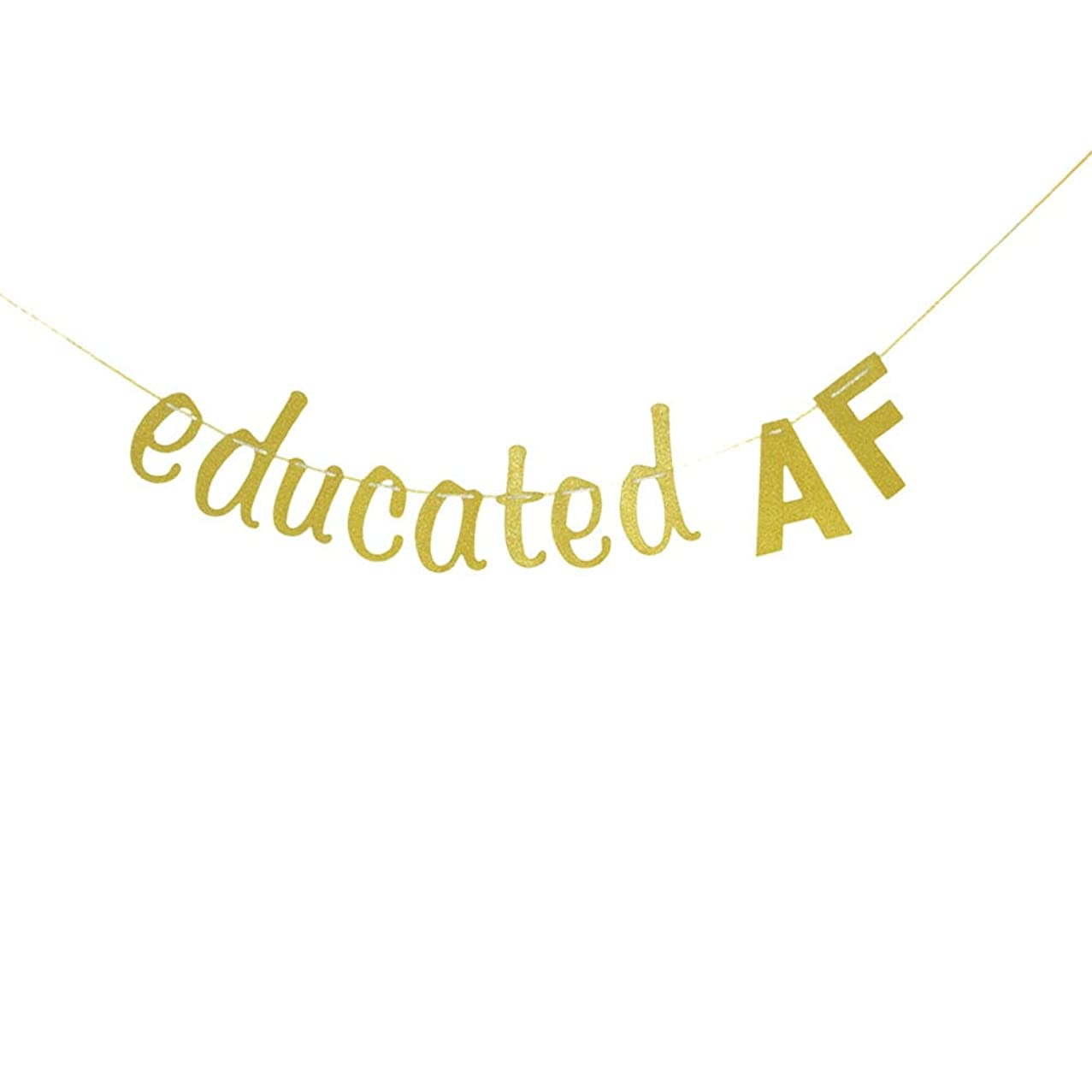 Educated AF Banner, Congrats Grad Bunting Sign, Graduation Party Decorations Graduate Supplies (Gold Glitter)