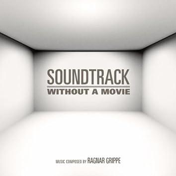 Soundtrack Without a Movie