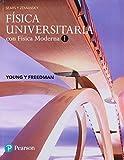 Física universitaria con física moderna 1 14ª ed Sears y Zemansky 2018