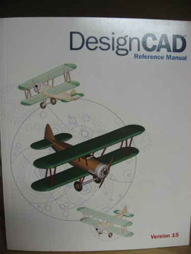 DesignCAD Reference Manual (Version 15)
