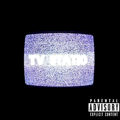 Tv Static [Explicit]