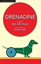 Grenadine (Yale Drama Series)