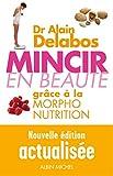 Mincir en beauté grace à la morpho-nutrition