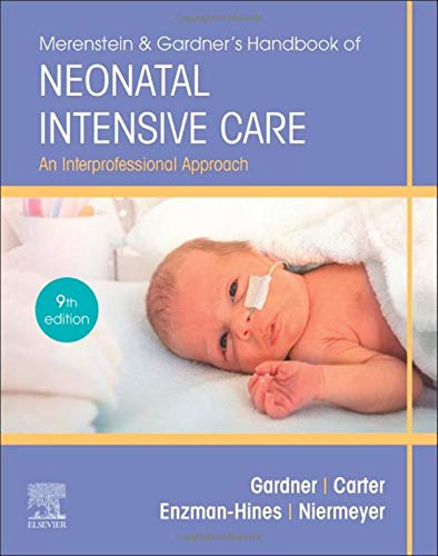 Merenstein & Gardner's Handbook of Neonatal Intensive Care: An Interprofessional Approach