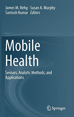 Mobile Health: Sensors, Analytic Methods, and Applications