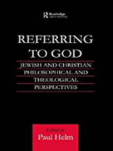 Referring to God: Jewish and Christian Perspectives (Routledge Jewish Studies Series)