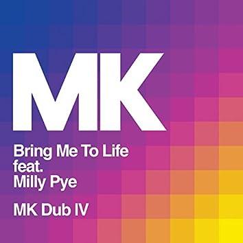 Bring Me to Life (MK Dub IV)