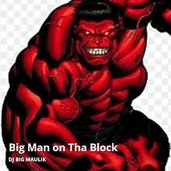Big Man on Tha Block