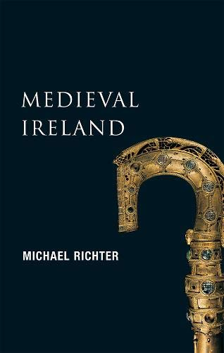 Medieval Ireland: The Enduring Tradition (New Gill History of Ireland)