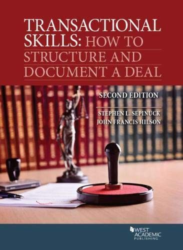 Transactional Skills: How to Structure and Document a Deal (Coursebook)