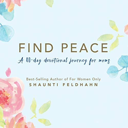 Find Peace: A 40-Day Devotional Journey for Moms Titelbild