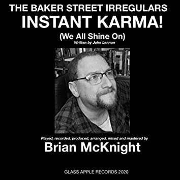 Instant Karma! (We All Shine On)
