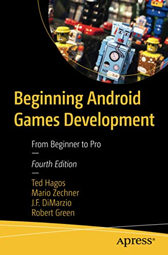 Beginning Android Games Development: From Beginner to Pro