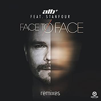 Face To Face (Remixes) [feat. Stanfour]