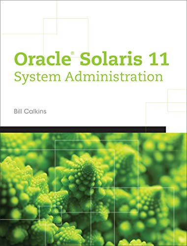Oracle® Solaris 11 System Administration (English Edition)