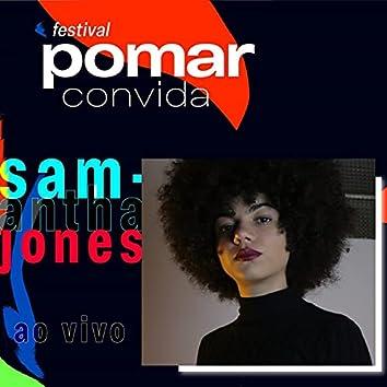 Samantha Jones no Festival Pomar Convida (Ao Vivo)