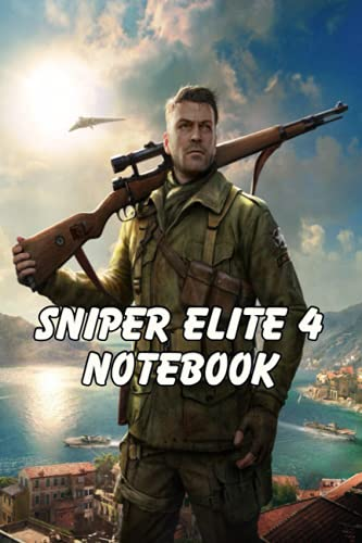 Sniper Elite 4 Guidebook Notebook: Notebook|Journal| Diary/ Lined - Size 6x9 Inches 100 Pages