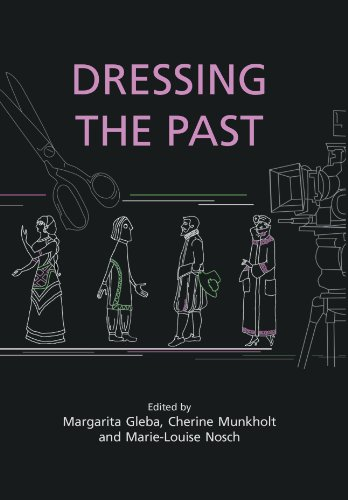 Dressing the Past (Ancient Textiles Series Book 3)
