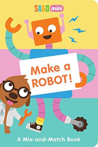 Make a Robot!: A Mix-and-Match Book (Sago Mini)