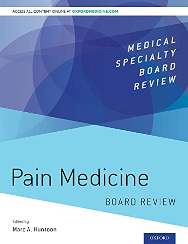 Compare Textbook Prices for Pain Medicine Board Review Medical Specialty Board Review 1 Edition ISBN 9780190217518 by Huntoon, Marc A.