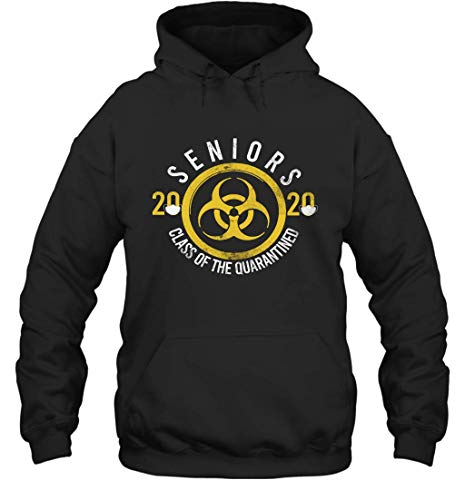 Seniors 2020 Class of The Quarantined Funny Pullover Hoodie T Shirt Hoodie (Black;3XL)