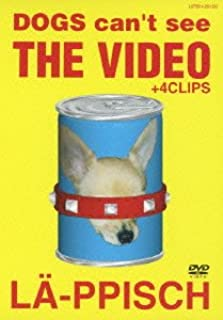 DOGS CAN'T SEE THE VIDEO+4CLIPS [DVD]
