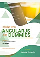 Coding with AngularJS For Dummies: Introduction to Developing Web Applications with AngularJS