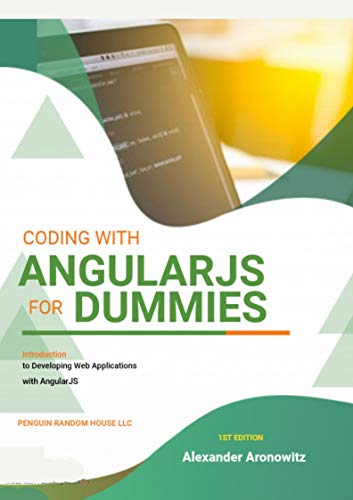 Coding with AngularJS For Dummies: Introduction to Developing Web Applications with AngularJS Front Cover