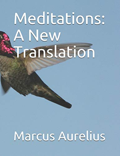 Compare Textbook Prices for Meditations: A New Translation  ISBN 9798569121441 by Aurelius, Marcus,Hays, Gregory