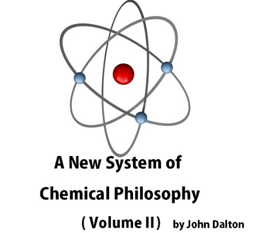 A New System of Chemical Philosophy (Volume 2) (English Edition)