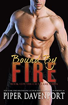 Bound by Fire (Cauld Ane Series Book 2) by [Piper Davenport]