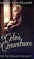 Colin's Conundrum (The Victorians Book 3)